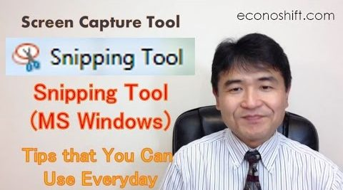Screen Capture Tool: Snipping Tool (MS Windows) Tips that You Can Use Everyday