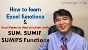 How to learn Excel functions, and a look at Excel functions: SUM, SUMIF and SUMIFS
