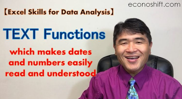 TEXT Function, which makes dates and numbers easily read and understood【Excel Skills for Data Analysis】