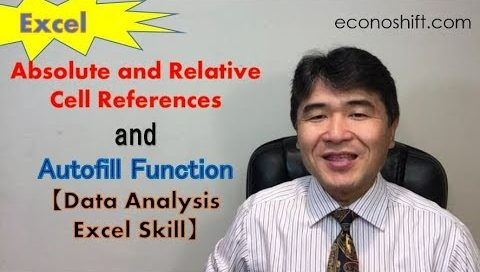Excel Absolute and Relative Cell References and Autofill Function【Data Analysis Excel Skill】