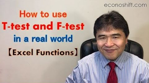 How to use the T-test and F-test in a real world【Excel Function】