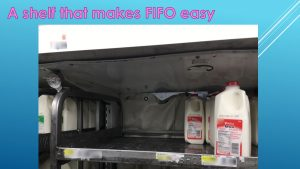 A shelf that makes FIFO easy
