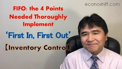 FIFO: the 4 Points Needed Thoroughly Implement 'First In, First Out'
