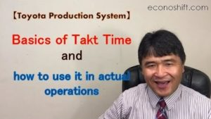 Basics of Takt Time and how to use it in actual operations【Toyota Production System】