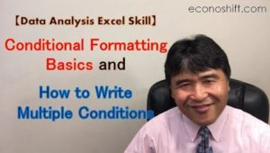 Excel Conditional Formatting and Multiple Conditions【Excel Skill】