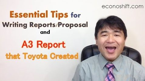 How to Write Reports/Proposals, and A3 Report that Toyota Created