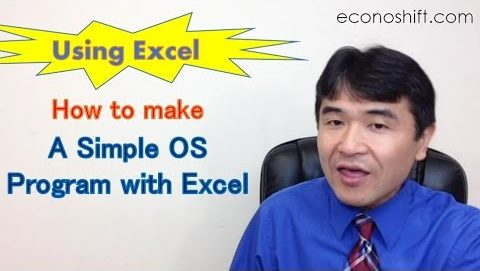 How to conduct a simple operation system development with Excel