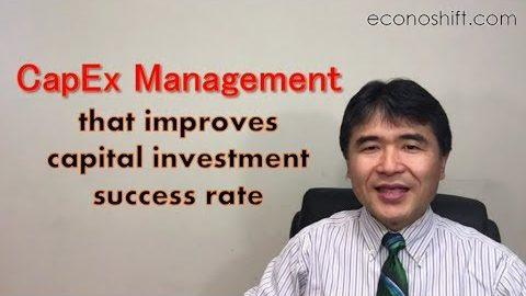 CapEx Management that improves capital investment success rate