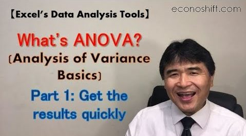 What's ANOVA? (Analysis of Variance Basics) 【Excel Data Analysis Tools】 Part 1: Get the results quickly