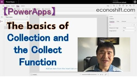 【PowerApps】 The basics of Collection and the Collect Function and how to use them (ClearCollect、Clear、LookUp Functions)